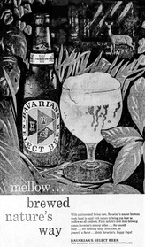 Brewed Nature's Way...Mellow Ad for Bavarian's Select Beer, Covington, KY