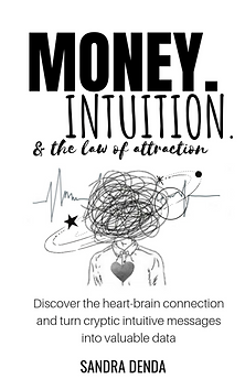 Money Intuition And The Law Of Attractio