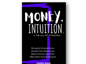 Money, Intuition & The Law of Attraction