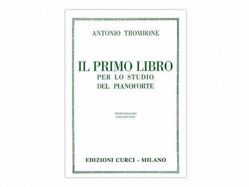 Il primo libro per lo studio del pianoforte - A. Trombone