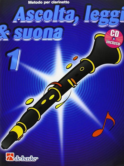 ASCOLTA LEGGI E SUONA metodo per clarinetto 1