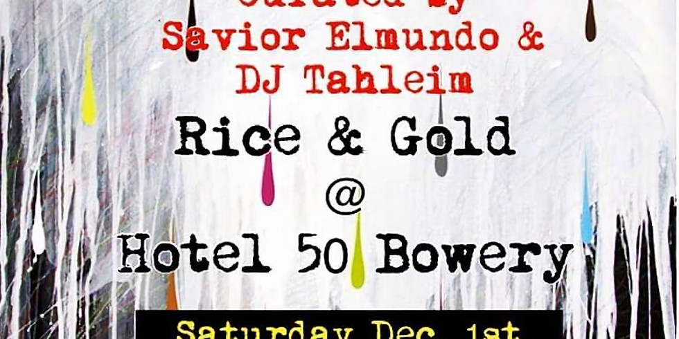 Rice & Gold @ Hotel 50 Bowery