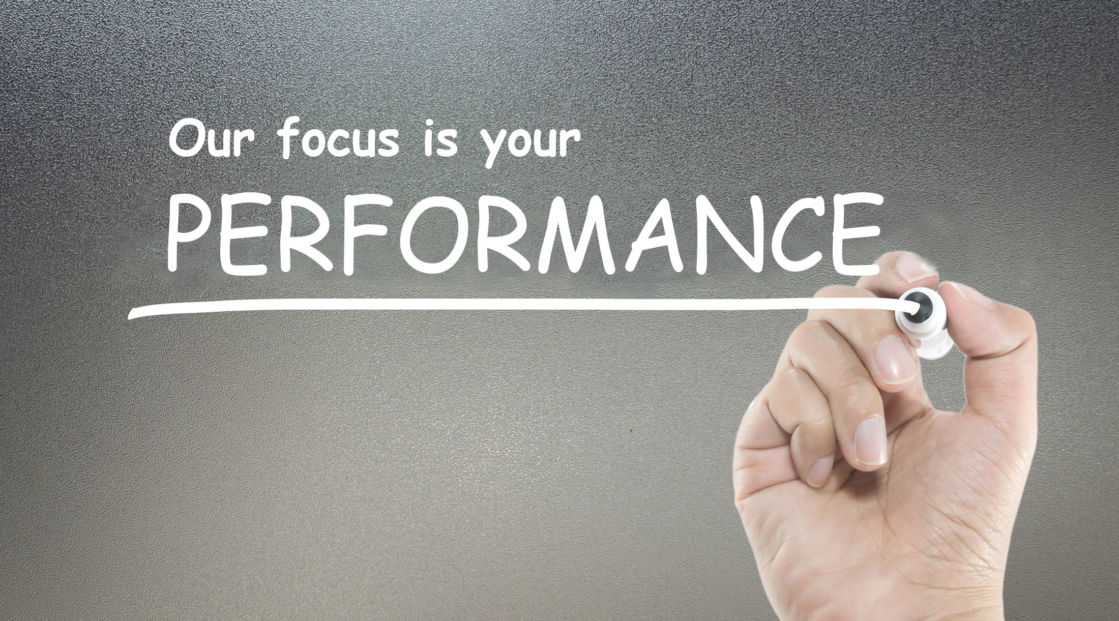 Our focus is your performance