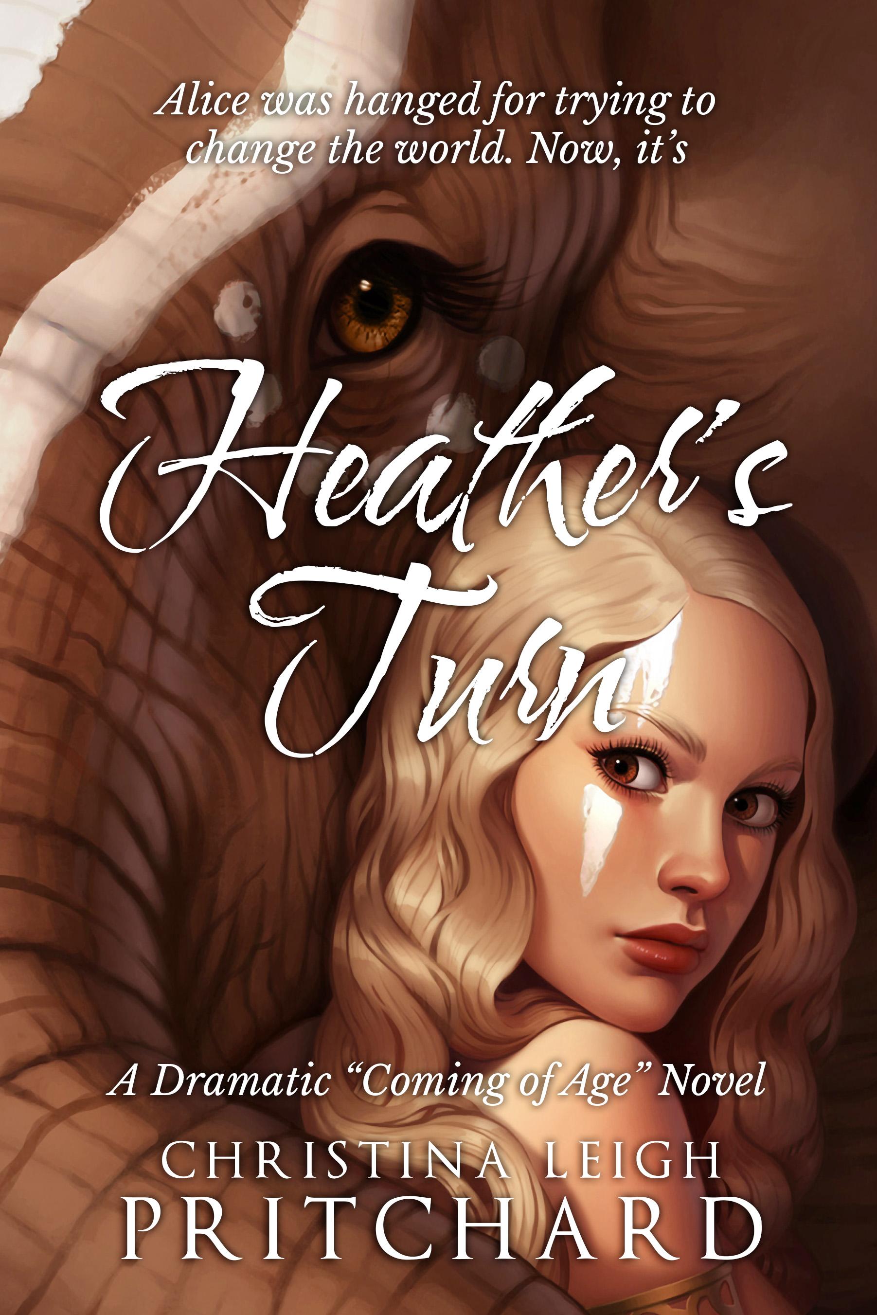 Heather's Turn