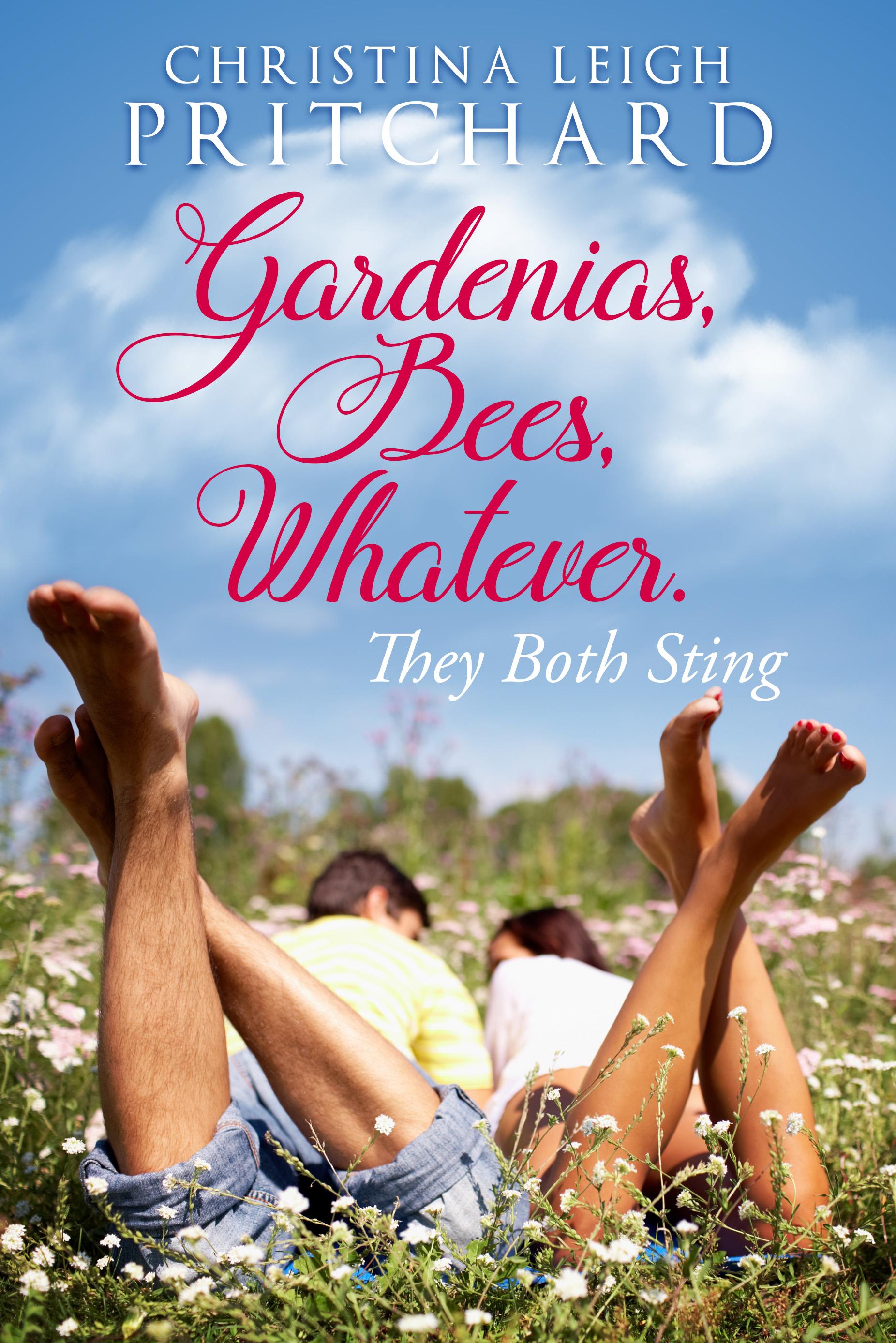 Gardenias, Bees, Whatever.