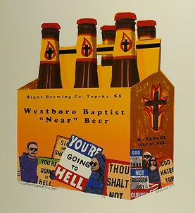 Westboro Baptist Near Beer