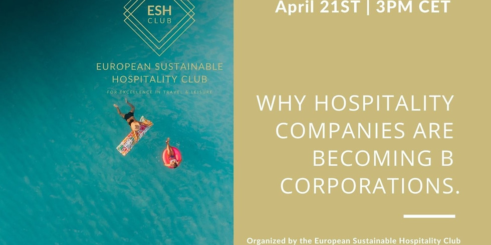 Why Hospitality  Companies Are  Becoming B  Corporations