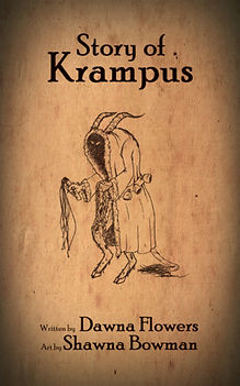 Story of Krampus, by Dawna Flowers, art by Shawna Bowman. A short, scary Christmas horror story for children.