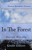 In the Forest, by Dawna Flowers on Kindle