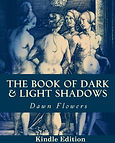 The Book of Dark and Light Shadows, by Dawn Flowers. Over 200 Magic and occult spells.