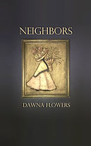 NEIGHBORS, by Dawna Flowers, Features painting by M. Flukinger
