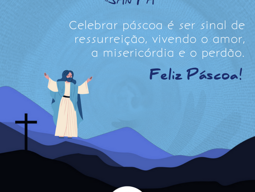 Celebrar páscoa é ser sinal de ressurreição