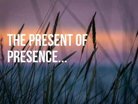 The Present of Presence