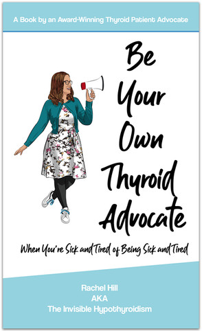 Be Your Own Thyroid Advocate