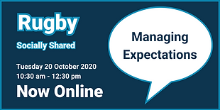 Rugby Socially Shared - Managing Expecta