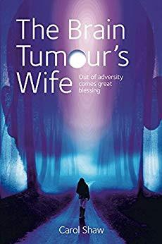 The Brain Tumour's Wife