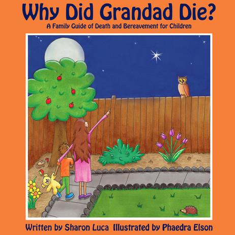Why Did Grandad Die?