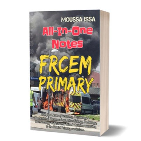 FRCEM PRIMARY: All-In-One Notes (2018 Edition, Black & White)