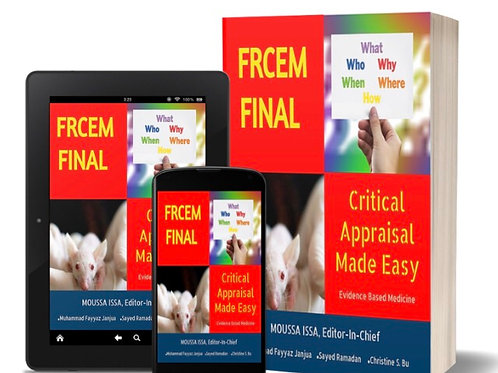 "FRCEM FINAL Critical Appraisal  ""Made Easy"" 2020 Edition, Full Colour+ Ebook"