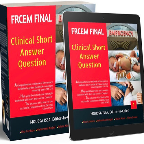 FRCEM Final-Clinical SAQ Volume 1, 2020 Edition, Black&White