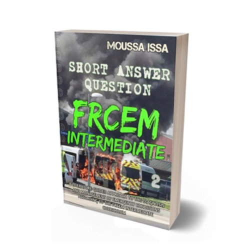 FRCEM INTERMEDIATE: SHORT ANSWER QUESTION (2018 Edition, Full Colour, Volume 2)