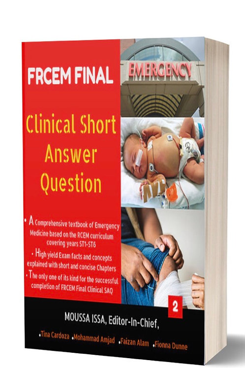 FRCEM FINAL: Clinical Short Answer Question 2020 in Black&White Vol 2