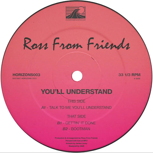 Ross From Friends 'You'll Understand' (Distant Horizons)