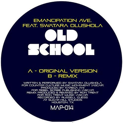 Emancipation Avenue 'Old School' (Music & Power)
