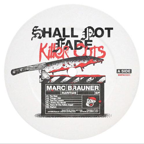 Marc Brauner 'Rarities EP' (Shall Not Fade)