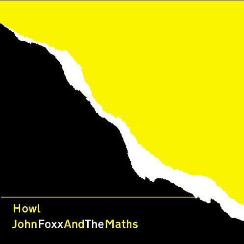 John Foxx And The Maths 'Howl' (Metamatic)