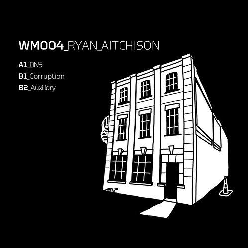 Ryan Aitchison 'WM004' (Warehouse Music)