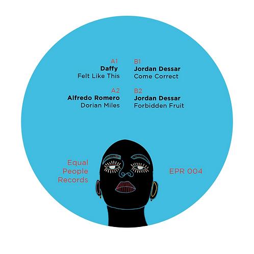 Daffy / Alfredo Romero / Jordan Dessar 'EPR004' (Equal People Records)