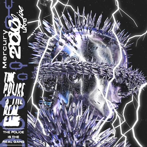 Mercury 200 'Police Is The Real Gang' (Gangsters Of The Groove)