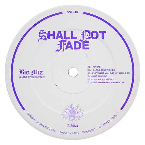 Big Miz 'Short Stories Vol. 2' (Shall Not Fade)