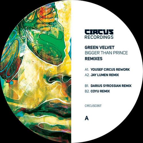 Green Velvet 'Bigger Than Prince (Remixes)' (Circus Recordings)