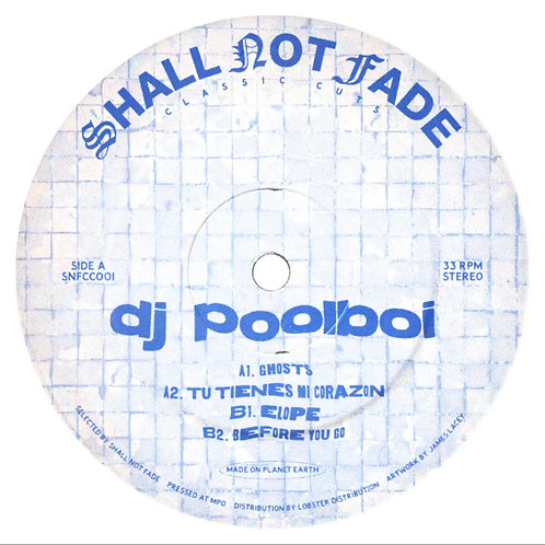 dj poolboi 'Rarities EP' (Shall Not Fade)