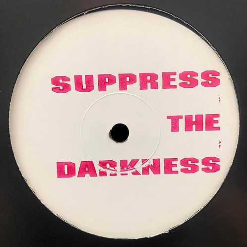 DJ Frankie ' Suppress The Darkness EP' (Source Material)