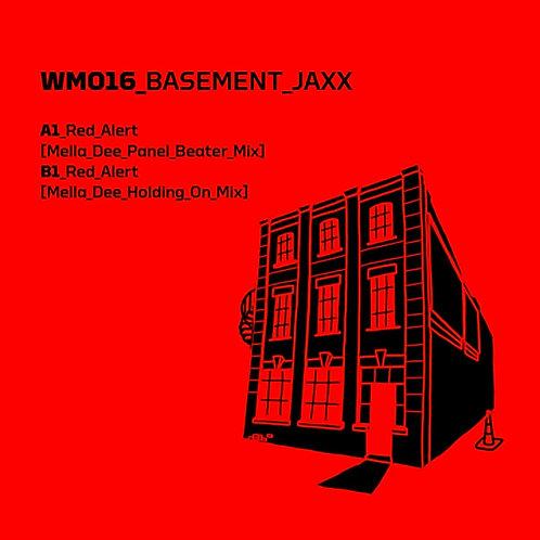 Basement Jaxx 'Red Alert [Mella Dee Remixes]' (Warehouse Music)