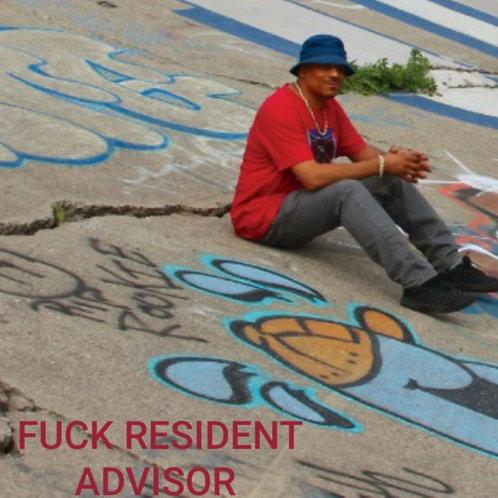 OMAR S 'Fuck Resident Advisor' (FXHE)