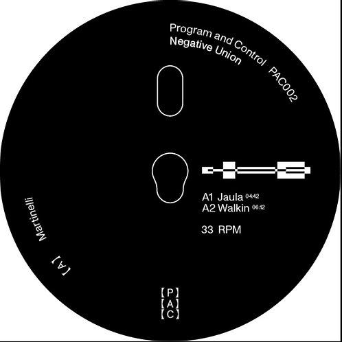 Martinelli & DJ Frankie 'Negative Union' (Program And Control)
