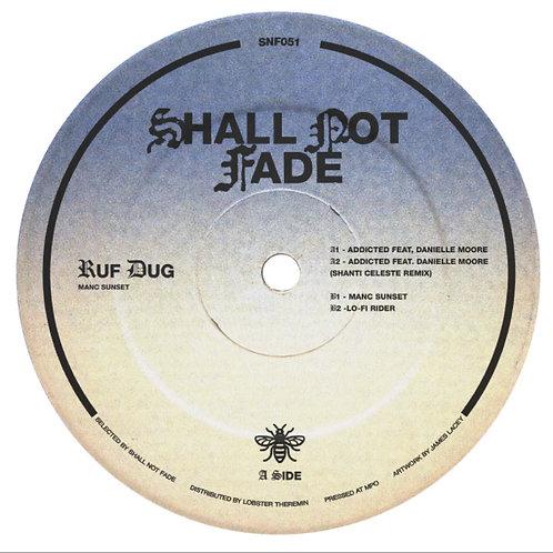 Ruf Dug 'Manc Sunset EP' (Shall Not Fade)