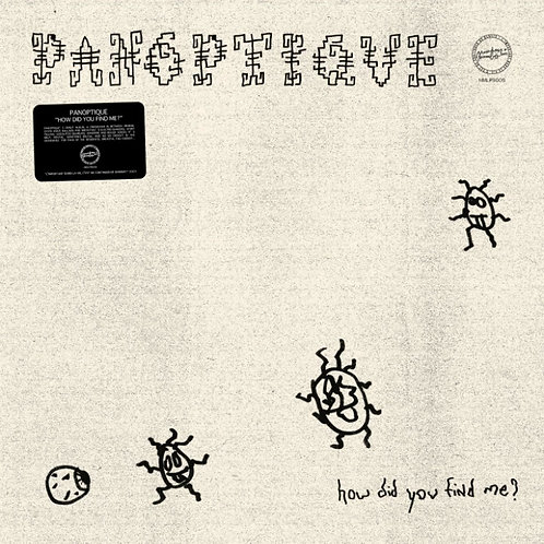 Panoptique 'How Did You Find Me ?' (Macadam Mambo)