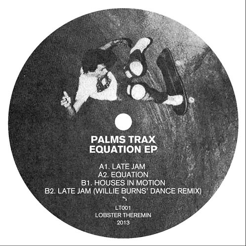 Palms Trax 'Equation EP' (Lobster Theremin)