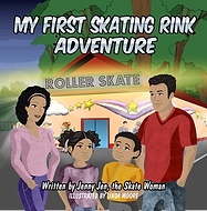 My first skating rink adventure book by Jenny Jen the Skate Woman
