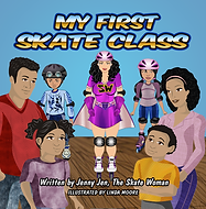 My first skate class book by Jenny Jen the Skate Woman