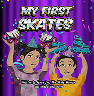 My First Skates book by Jenny Jen the Skate Woman
