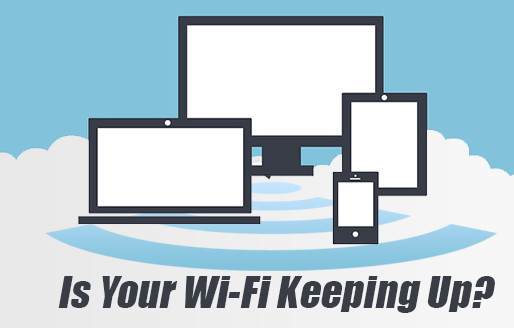 Is Your Home Wi-Fi Keeping Up?