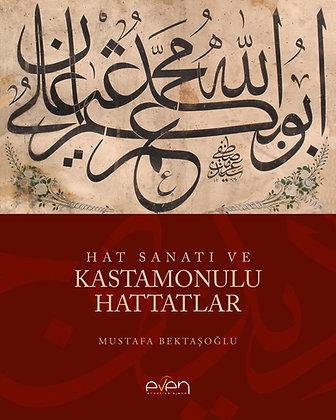 Kastamonulu Hattatlar / Mustafa Bektaşoğlu