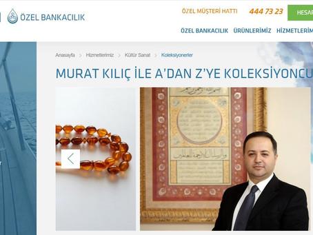 Kuveyt Türk Katılım Bankası İle Koleksiyonerlik ve Koleksiyon Yönetimi Üzerine Yaptığımız Röportaj