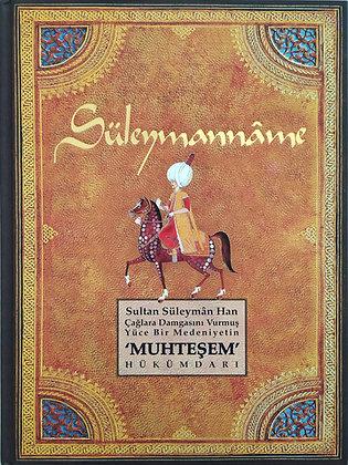 Süleymanname   Kanuni Sultan Süleyman'ın Minyatürlerle Kronolojisi